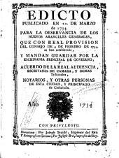 Edicto publicado en 22 de marzo de 1734 para la observancia de los nuevos aranzeles generales, que con Real Provision del Consejo de 4 de febrero 1734 se han establecido y mandan guardar por la Escrivania Principal de Govierno y acuerdo de la Real Audiencia, Escrivania de Camara y demas tribunales, notarios y otras personas de esta ciudad y Principado de Cathaluña