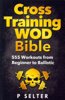 Cross Training Wod Bible