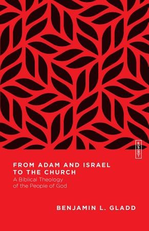 From Adam and Israel to the Church PDF
