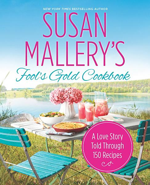 Download Susan Mallery s Fool s Gold Cookbook Book