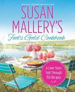 Susan Mallery's Fool's Gold Cookbook