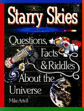Starry Skies: Questions, Facts & Riddles About the Universe