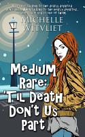 Medium Rare   Til Death Don t Us Part PDF