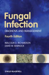Fungal Infection: Diagnosis and Management, Edition 4