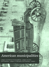 American Municipalities: Accounting, Paving, Street Cleaning, Sewers and Sewage, Municipal Law, Volume 4, Issue 2
