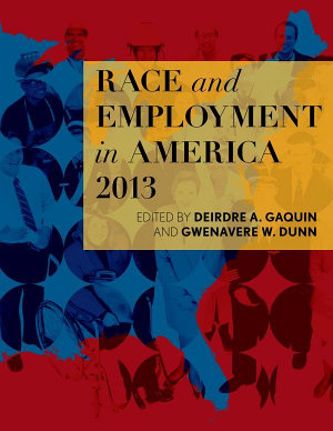 Race and Employment in America 2013 PDF