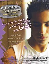Can I Really Have A Relationship With God  Book PDF