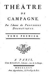 Théâtre de campagne: Volume1