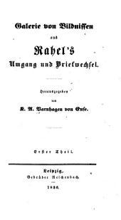 Galerie Von Bildnissen Aus Rahel's Umgang und Briefwechsel: Bände 1-2