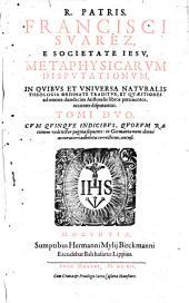 Metaphysicae Disputationes: Cum Quinque Indicibus .... 1
