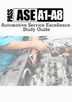 ASE A1 A8 ASE Certification Test Prep PDF