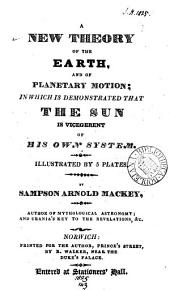 A new theory of the earth and of planetary motion
