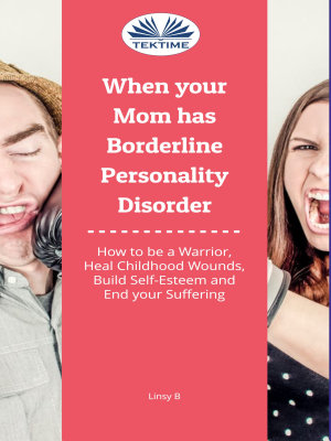 When your mom has borderline personality disorder
