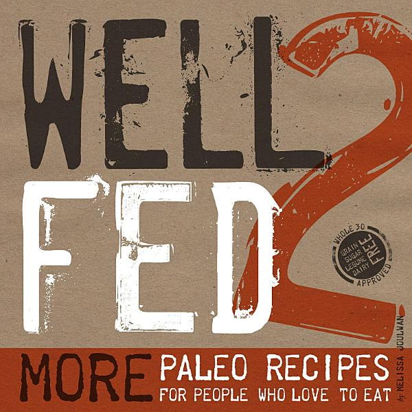 Download Well Fed 2 Book