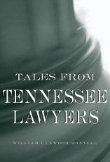 Tales from Tennessee Lawyers PDF
