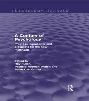 A Century of Psychology  Psychology Revivals  PDF