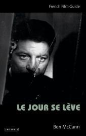 Le Jour se Lève: French Film Guide