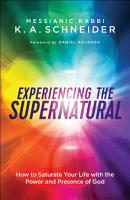 Experiencing the Supernatural PDF