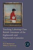 Teaching Laboring Class British Literature of the Eighteenth and Nineteenth Centuries PDF
