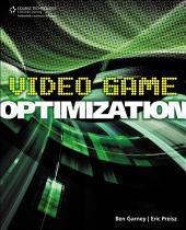 Video Game Optimization