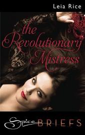 The Revolutionary Mistress