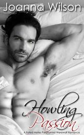 Howling Passion - A Fated Mates Paranormal Werewolf Romance