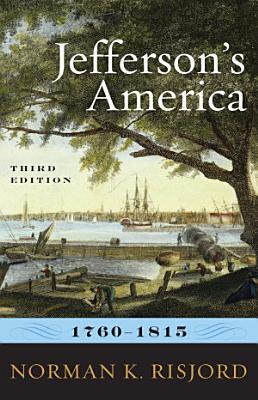 Jefferson s America  1760   1815