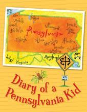 Diary of a Pennsylvania Kid