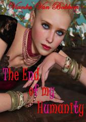 The End of my Humanity (vampires and werewolves)
