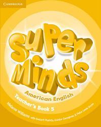 Super Minds American English Level 5 Teacher S Book Book PDF
