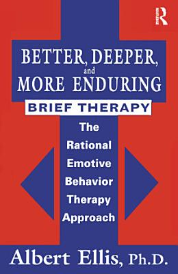 Better  Deeper And More Enduring Brief Therapy