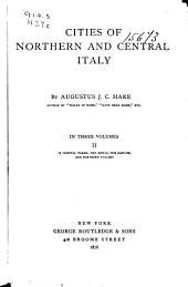 Cities of Northern and Central Italy: Volume 2