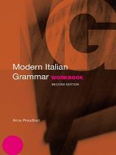 Modern Italian Grammar Workbook: Edition 2