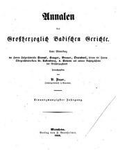 Annalen der Großherzogl. Badischen Gerichte: In Verbindung mit anderen Rechtsgelehrten des Großherzogthums hrsg, Band 21