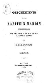 Punika cariyosipun Kapitan Mariyon: saking tĕmbung Wĕlandi