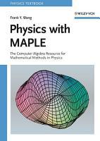 Physics with MAPLE PDF