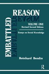 Embattled Reason: Essays on Social Knowledge, Volume 1