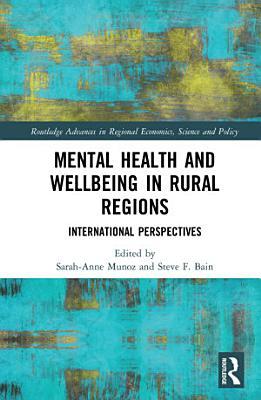 Mental Health and Wellbeing in Rural Regions PDF
