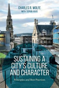 Sustaining a City s Culture and Character PDF