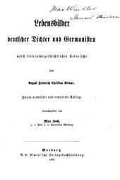 Lebensbilder deutscher Dichter und Germanisten: nebst litteraturgeschichtlicher Uebersicht