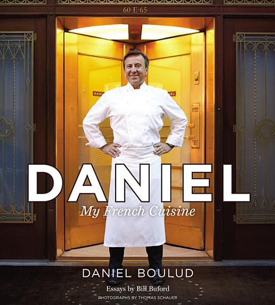 Download Daniel  My French Cuisine Book
