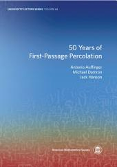 50 Years of First-Passage Percolation