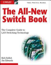 The All-New Switch Book: The Complete Guide to LAN Switching Technology, Edition 2