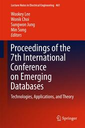 Proceedings of the 7th International Conference on Emerging Databases: Technologies, Applications, and Theory