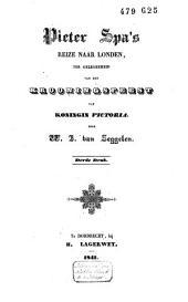 Pieter Spa's reize naar London, ter gelegenheid van het krooningsfeest van Koningin Victoria