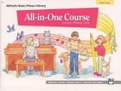 Alfred's Basic All-in-One Course, Book 1: Lesson * Theory * Solo