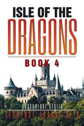 Isle of the Dragons: Book 4