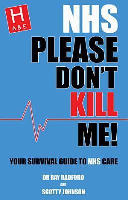 NHS Please Don t Kill Me