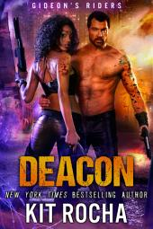 Deacon (Gideon's Riders, #2)
