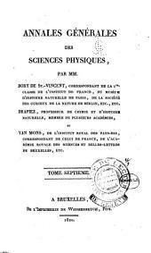 Annales générales des sciences physiques: par MM. Bory de St.-Vincent ... Drapiez ... et van Mons ..., Volume7